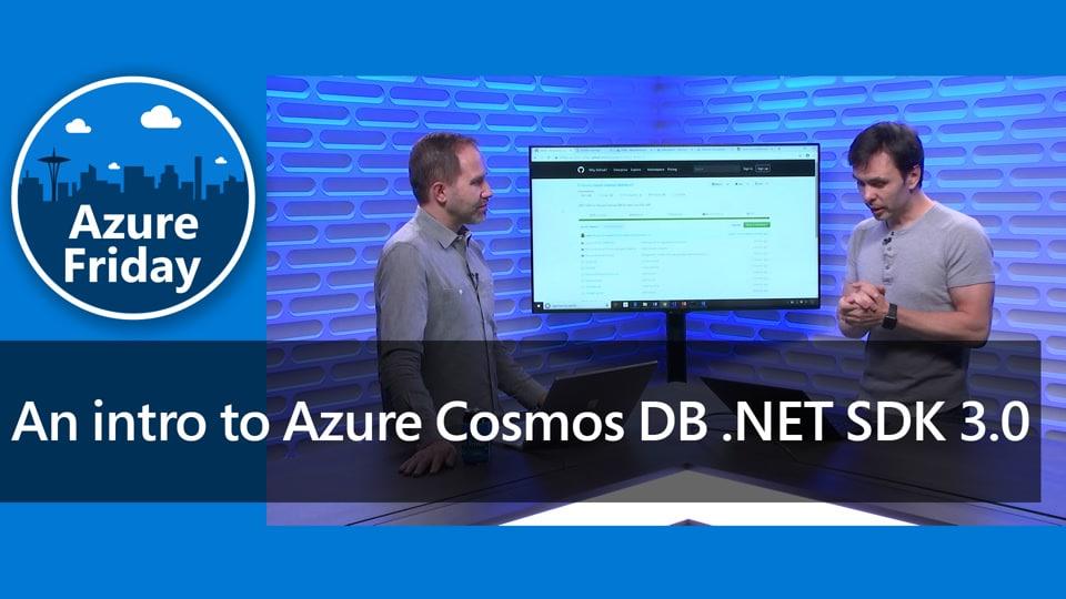 Новинки для разработчиков: стал доступен Azure Cosmos DB .NET SDK v3